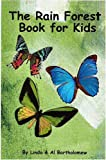 The Rain Forest Book for Kids