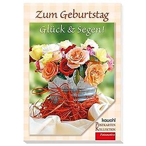 Zum Geburtstag Glück & Segen: Kawohl-Postkarten-Buch