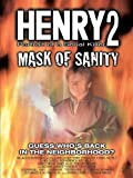Henry 2: Portrait of a Serial Killer
