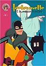 Fantômette, tome 17 : Fantômette et la maison hantée par Chaulet