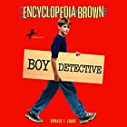 Encyclopedia Brown: Boy Detective Audiobook by Donald J. Sobol Narrated by Jason Harris