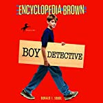Encyclopedia Brown: Boy Detective | Donald J. Sobol