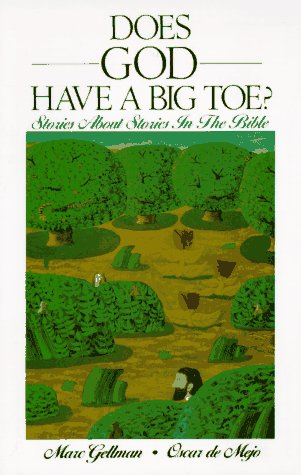 Does God Have a Big Toe?: Stories About Stories in the Bible, Marc Gellman