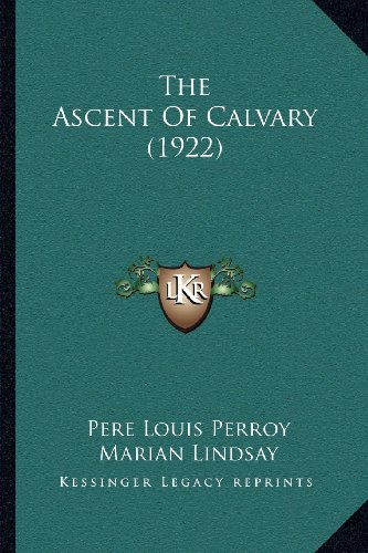 The Ascent of Calvary (1922)