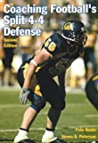 img - for Coaching Football's Split 4-4 Defense book / textbook / text book
