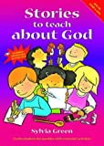 img - for Stories to Teach about God: Twelve Modern Day Parables with Extension Activities book / textbook / text book