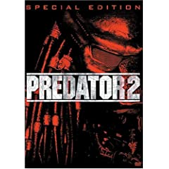 Predator 2 (Two-Disc Special Edition): Danny Glover, Gary Busey, Kevin Peter Hall, Rubén Blades, Maria Conchita Alonso, Bill Paxton, Robert Davi, Adam Baldwin, Kent McCord, Morton Downey Jr., C