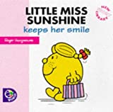 Roger Hargreaves Little Miss Sunshine Keeps Her Smile (New Little Miss Story Library)