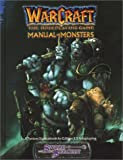 Warcraft: The Roleplaying, Game Manual of Monsters (1588460703) by Borgstrom, Rebecca