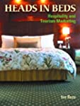 Heads in Beds: Hospitality and Touris...