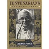 Centenarians: People Over 100: A Triumph of Will and Spirit ~ Lynn Peters Adler