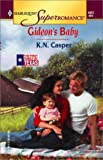 img - for Gideon'S Baby: The First Family of Texas (Harlequin Superromance No. 1022) book / textbook / text book