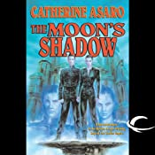 The Moon's Shadow: A Novel of the Skolian Empire | Catherine Asaro