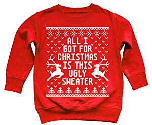Funny All I Got Is This Ugly Sweater Kids Sweatshirt