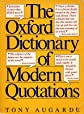 The Oxford Dictionary of Modern Quotations (Oxford Paperback Reference)