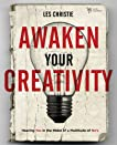 Awaken Your Creativity: Hearing Yes in the Midst of a Multitude of No's