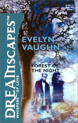 Forest of the Night, EVELYN VAUGHN