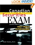 Canadian Securities Exam: Fast-Track...