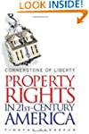 Cornerstone of Liberty: Property Righ...