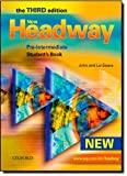New Headway: Pre-Intermediate Third Edition: Student's Book: Six-level general English course for adults: Student's Book Pre-intermediate lev (Headway ELT)