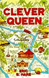 Clever Queen: A Tale of the Jungle and of Devil Worshipers (1572582111) by Eric B. Hare