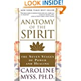 Anatomy of the Spirit, by Caroline Myss