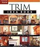 Trim Idea Book (Idea Books) - B0013L8AIY
