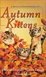 img - for Autumn Kittens (Zebra Regency Romance) book / textbook / text book