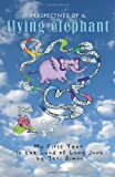 img - for Perspectives of a Flying Elephant: My First Year in the Land of Lung Junk book / textbook / text book