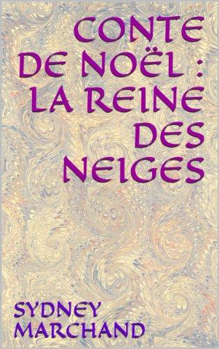 Couverture du livre CONTE DE NOËL : LA REINE DES NEIGES