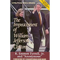 The Impeachment of William Jefferson Clinton: A Political Docu-Drama