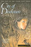 City of Desolation: The Balance of Love and Despair (Fate of the Stone Trilogy)