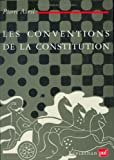 img - for Les conventions de la constitution: Normes non ecrites du droit politique (Leviathan) (French Edition) book / textbook / text book