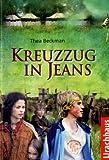 Kreuzzug in Jeans - Thea Beckman