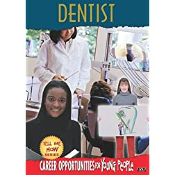 Tell Me How Career Series: Dentist