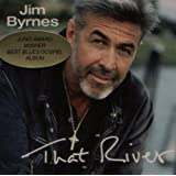 That Riverby Jim Byrnes