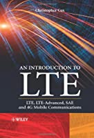 An Introduction to LTE: LTE, LTE-Advanced, SAE and 4G Mobile Communications, 2nd Edition Front Cover