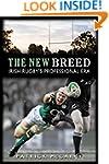 The New Breed: Irish Rugby's Professi...
