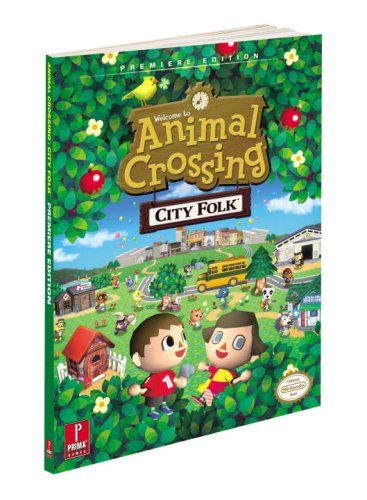 Animal Crossing: City Folk: Prima Official Game Guide (Prima Official Game Guides)