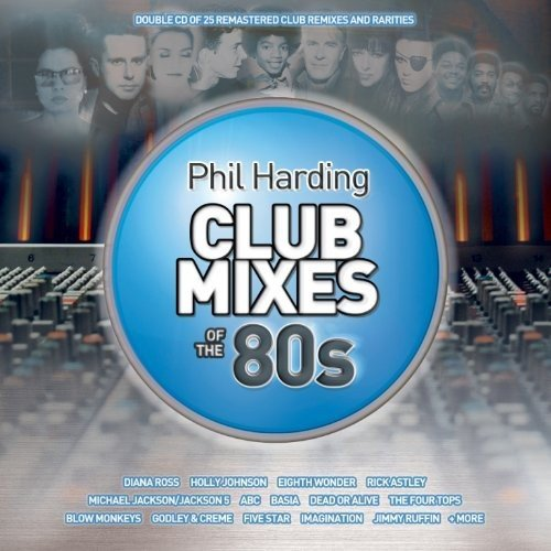 Phil Harding Club Mixes of the 80s (Club Mix 99 compare prices)