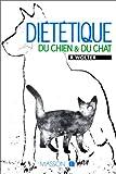 echange, troc Roger Wolter - Diététique du chien et du chat