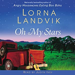 Oh My Stars: A Novel | [Lorna Landvik]