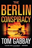 img - for The Berlin Conspiracy: A Novel book / textbook / text book