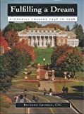 img - for Fulfilling a dream: Stonehill College, 1948-1998 book / textbook / text book