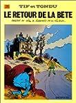 Tif et Tondu, tome 25 : Le Retour de...