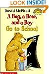 Bug, a Bear, and a Boy Go to School