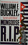Mongoose, R.I.P. (0099605902) by William F. Buckley