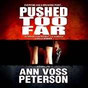 Pushed Too Far | Ann Voss Peterson
