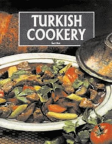 Turkish Cookery by Inci Kut