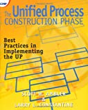 The Unified Process Construction Phase: Best Practices in Implementing the UP (192962901X) by Scott W. Ambler